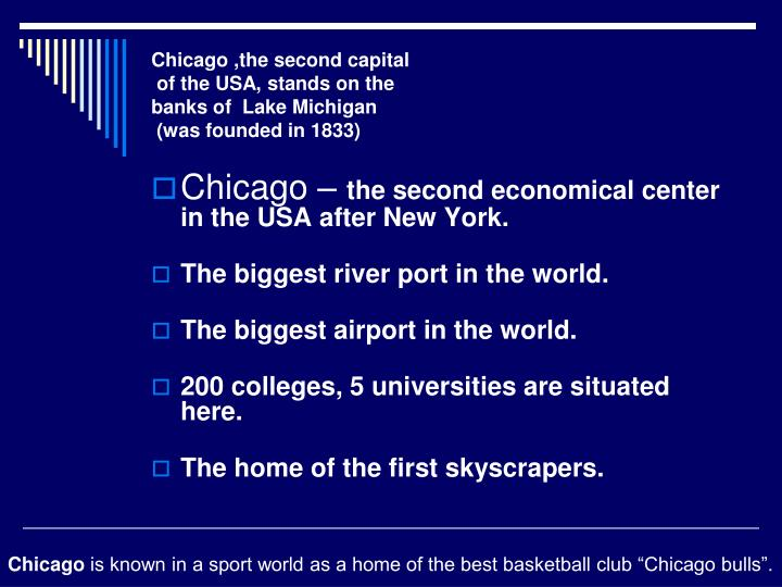 Chicago ,the second capital