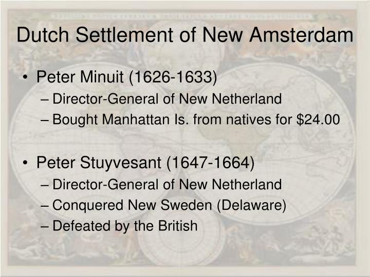 Dutch Settlement of New Amsterdam