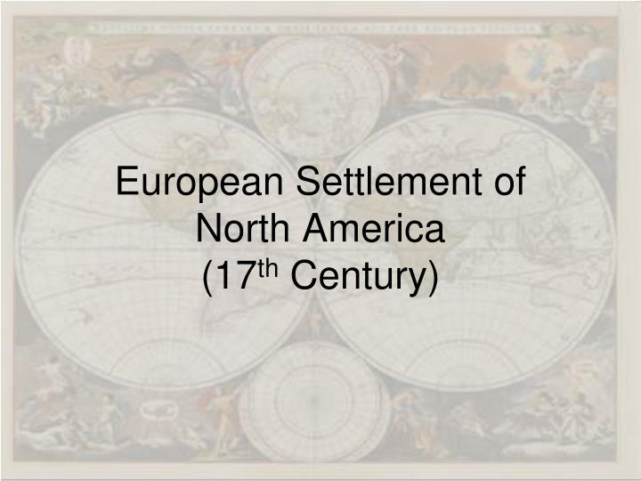 European settlement of north america 17 th century