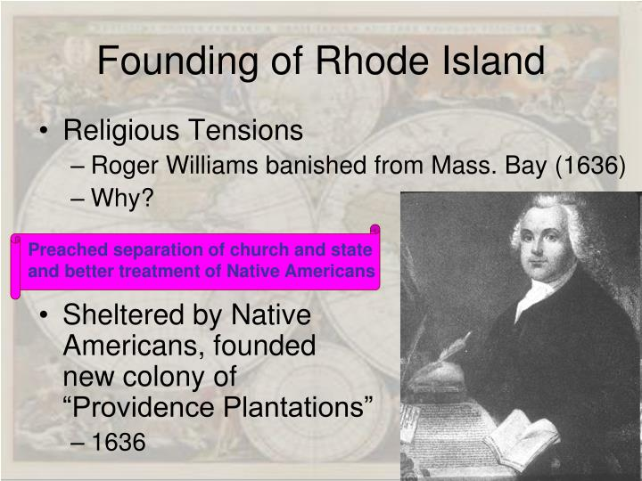Preached separation of church and state and better treatment of Native Americans