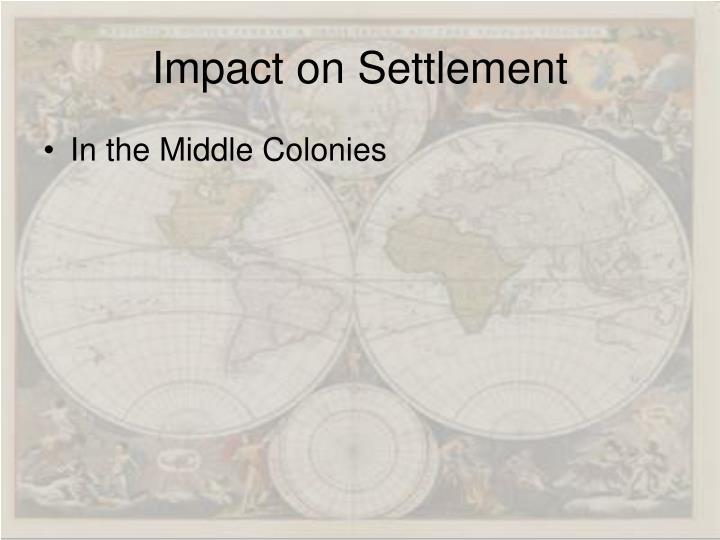 Impact on Settlement