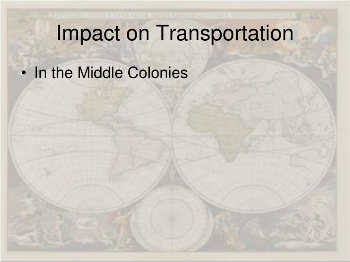 Impact on Transportation
