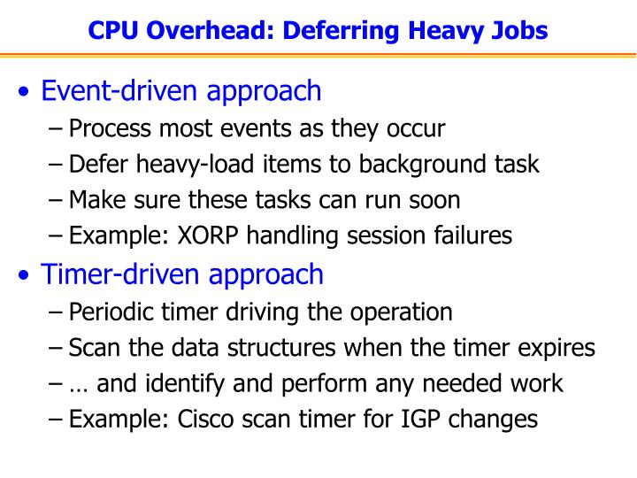CPU Overhead: Deferring Heavy Jobs