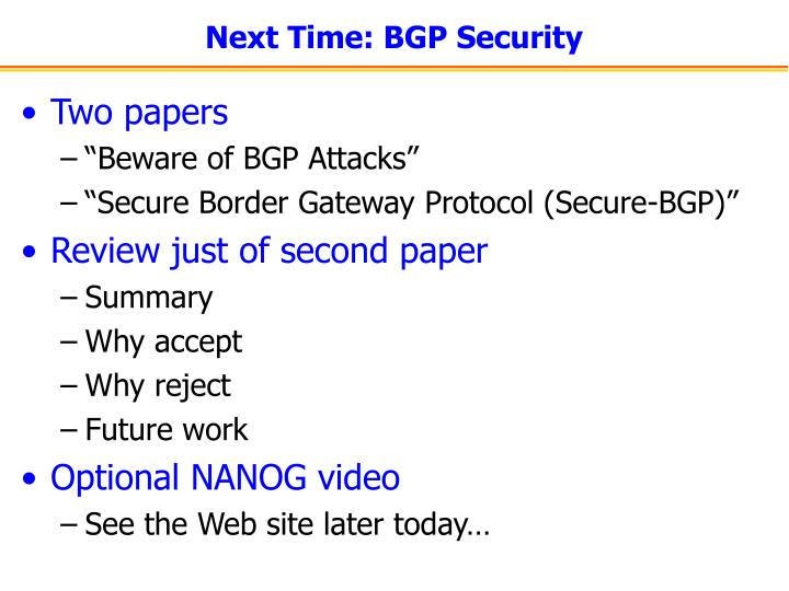 Next Time: BGP Security