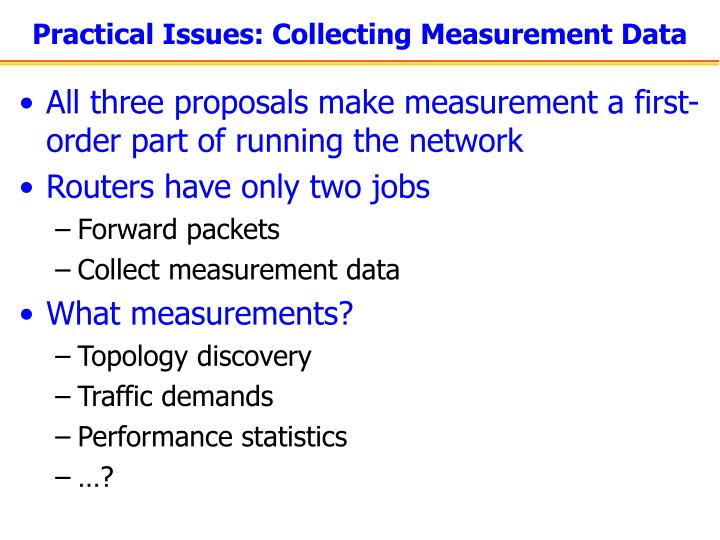 Practical Issues: Collecting Measurement Data