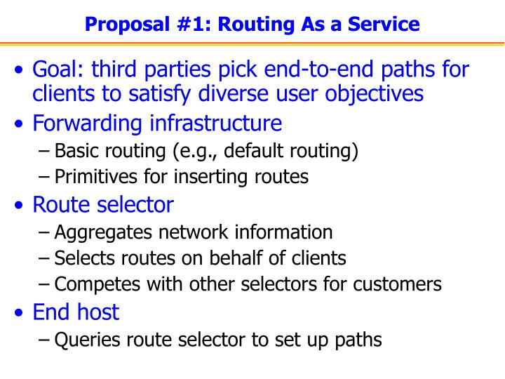 Proposal #1: Routing As a Service