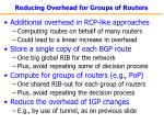 reducing overhead for groups of routers