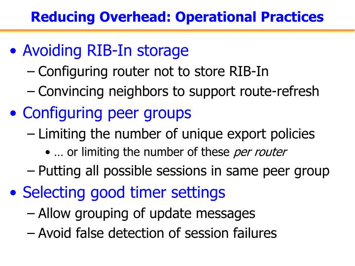 Reducing Overhead: Operational Practices