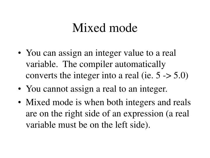 Mixed mode