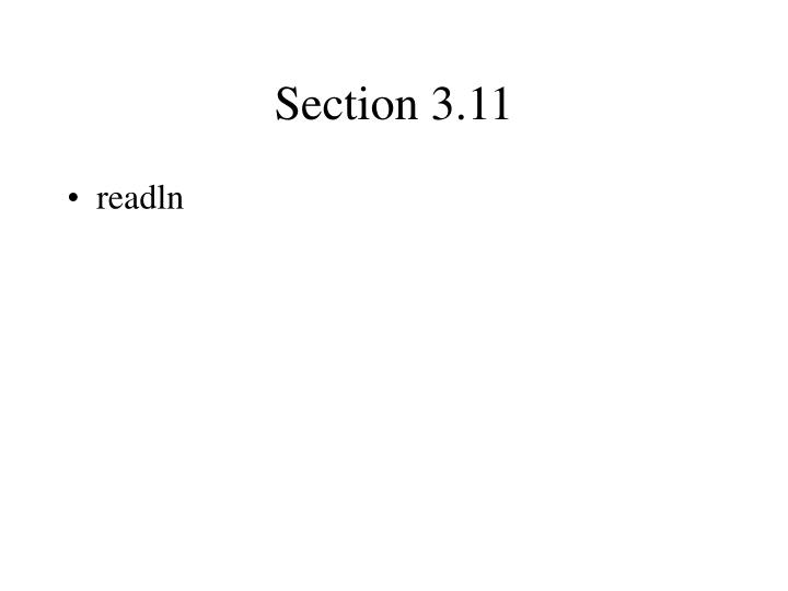 Section 3.11