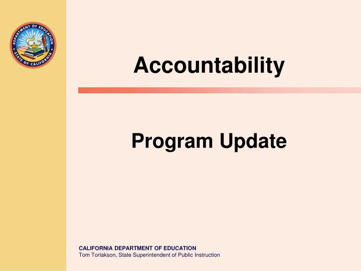 Accountability program update
