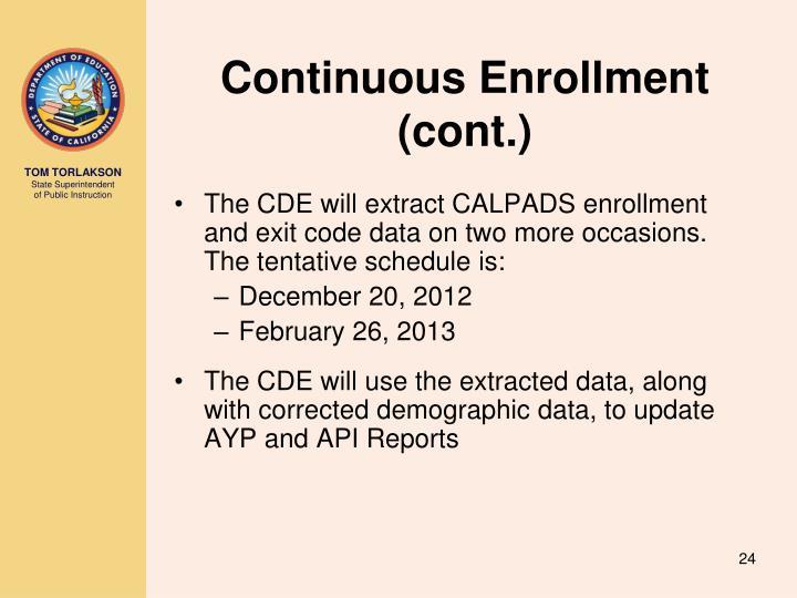 Continuous Enrollment (cont.)