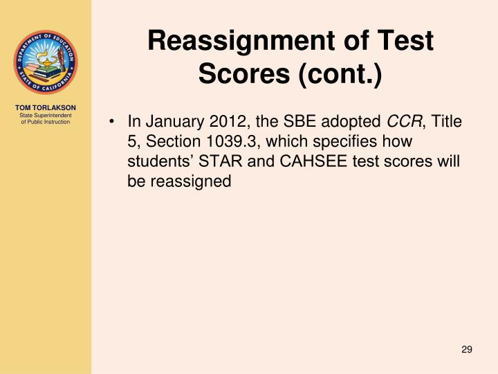 Reassignment of Test Scores (cont.)