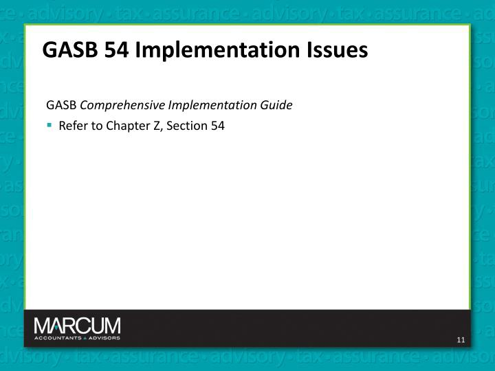 GASB 54 Implementation Issues