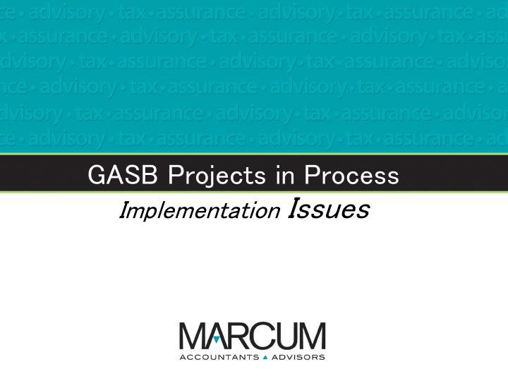 GASB Projects in Process