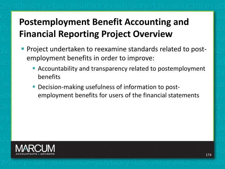 Postemployment Benefit Accounting and Financial Reporting Project Overview