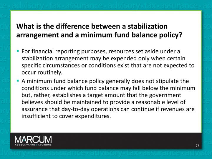 What is the difference between a stabilization arrangement and a minimum fund balance policy?