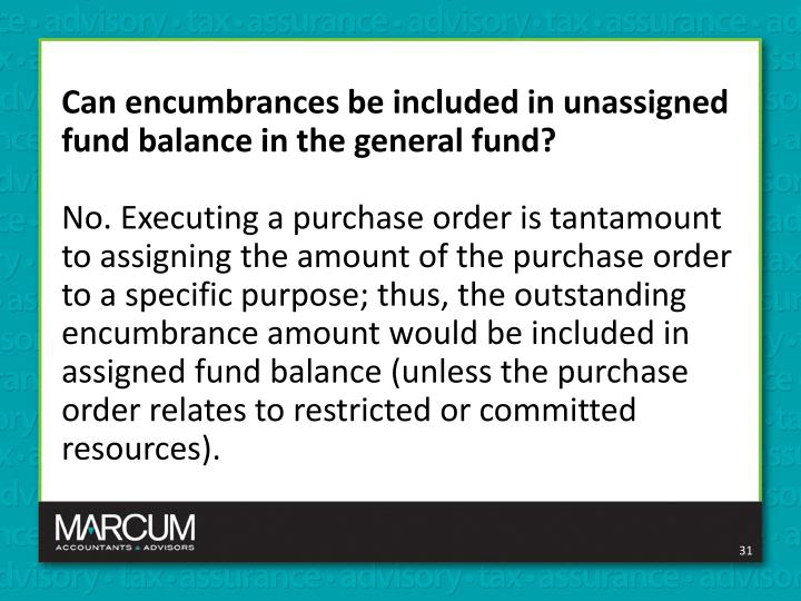 Can encumbrances be included in unassigned fund balance in the general fund?