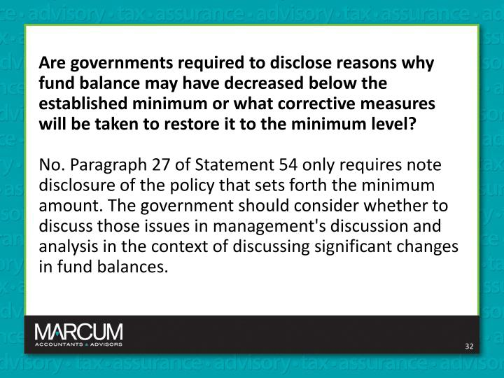 Are governments required to disclose reasons why fund balance may have decreased below the established minimum or what corrective measures will be taken to restore it to the minimum level?