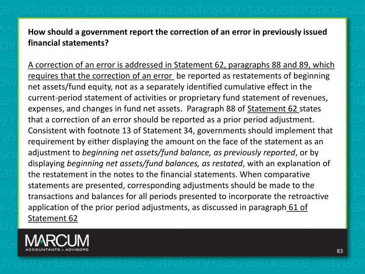How should a government report the correction of an error in previously issued financial statements?