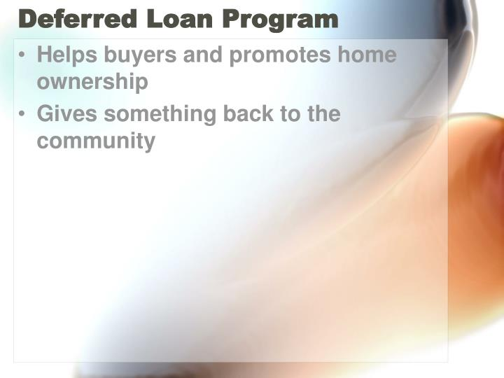 Deferred Loan Program