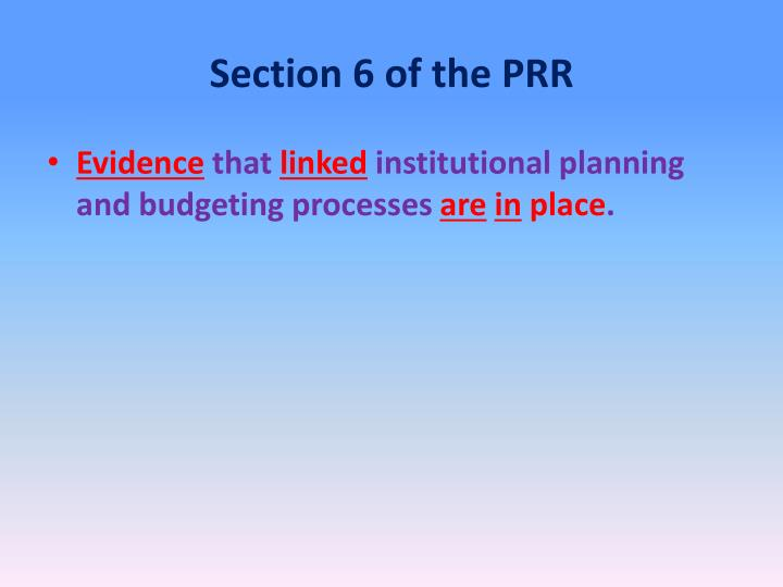 Section 6 of the PRR