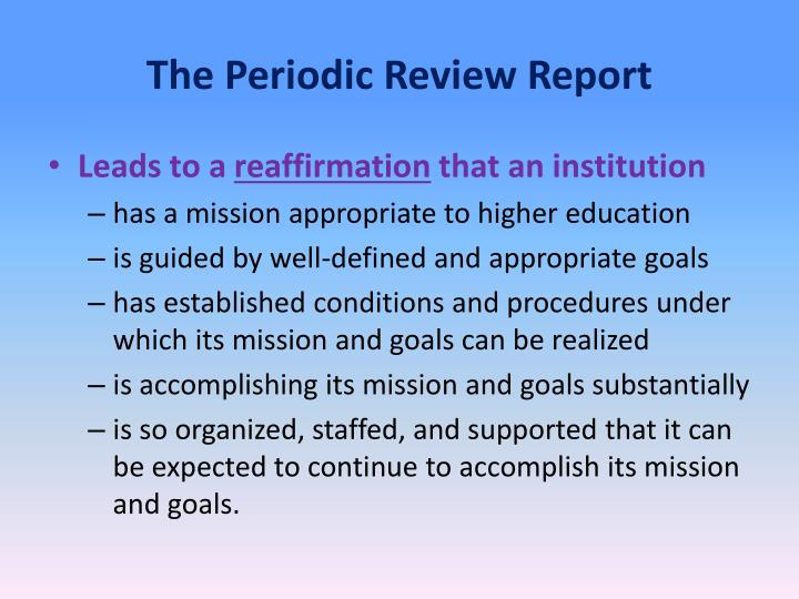 The Periodic Review Report