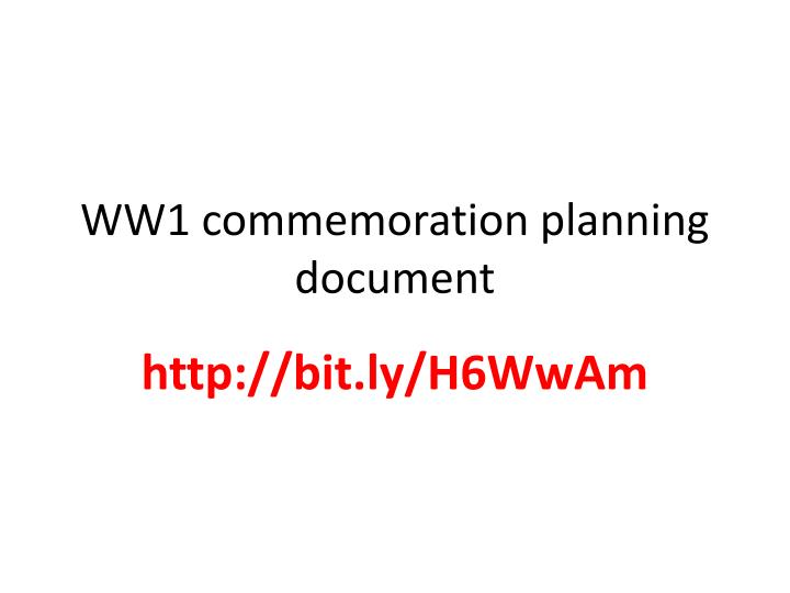 Ww1 commemoration planning document