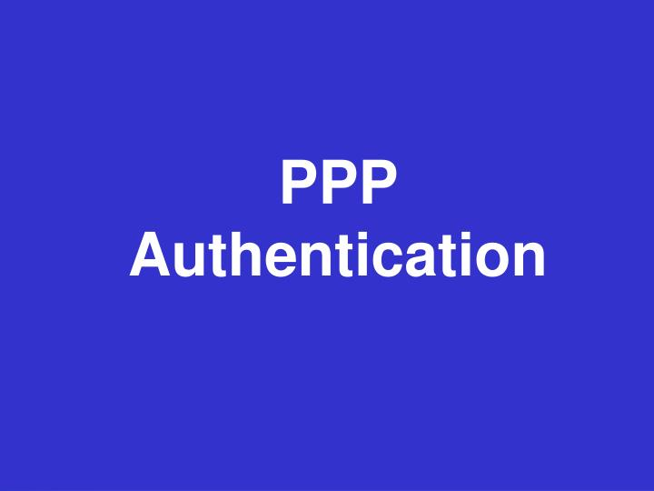 PPP Authentication
