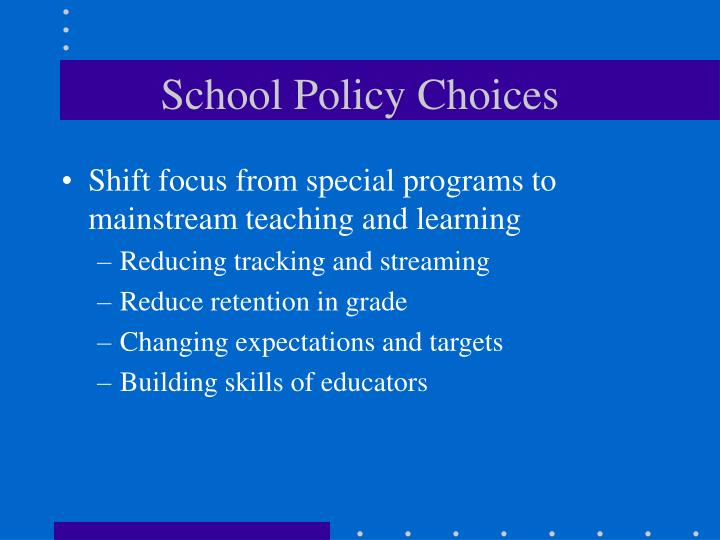 School Policy Choices