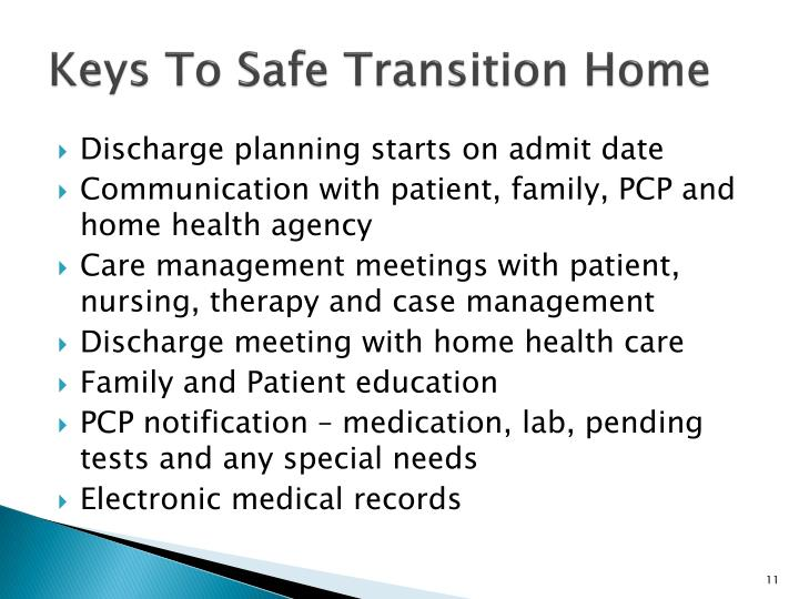 Keys To Safe Transition Home