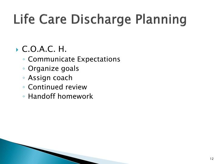 Life Care Discharge Planning