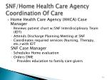snf home health care agency coordination of care