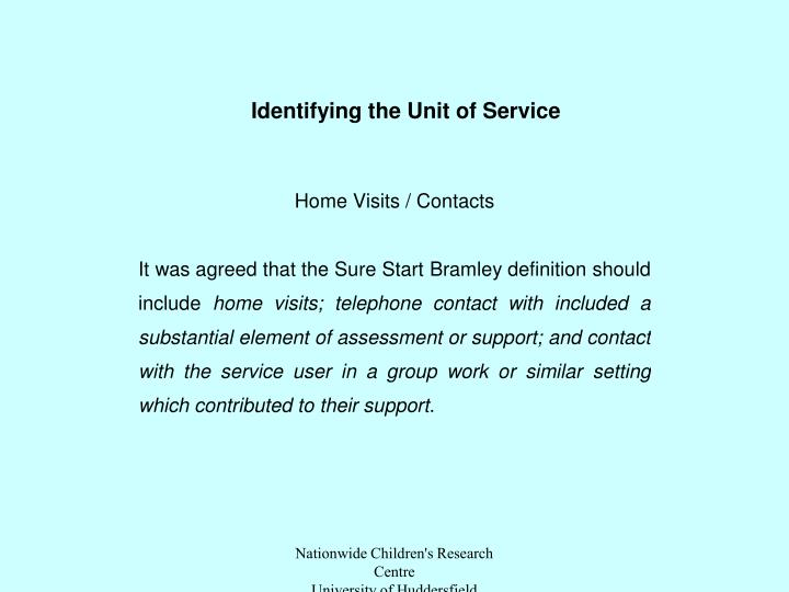 Identifying the Unit of Service