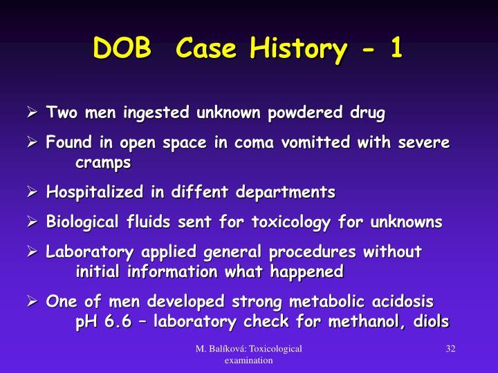 DOB  Case History - 1