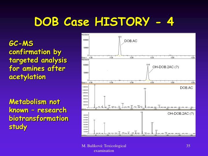 DOB Case HISTORY - 4
