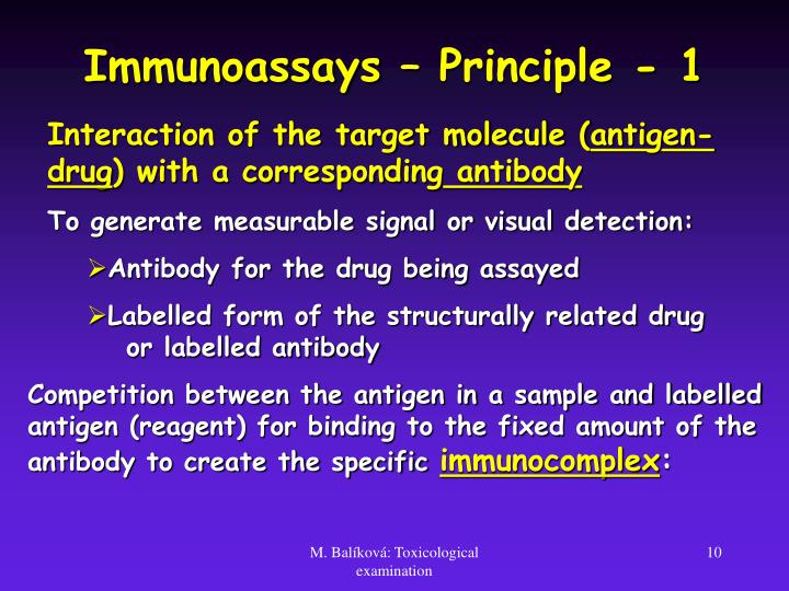 Immunoassays – Principle - 1