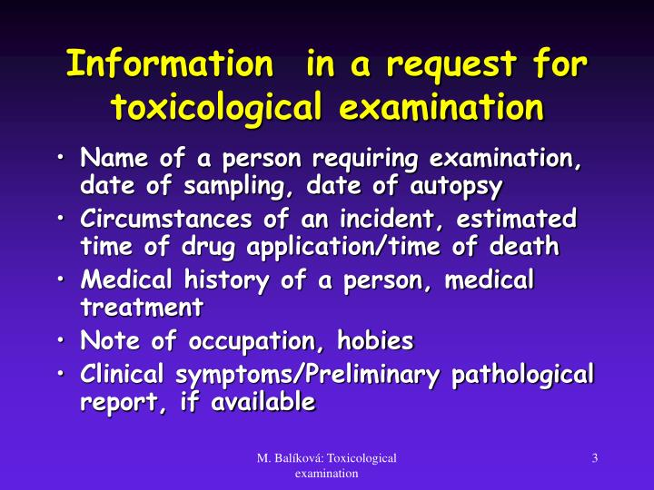 Information  in a request for toxicological examination