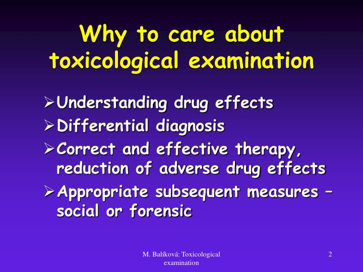 Why to care about toxicological examination
