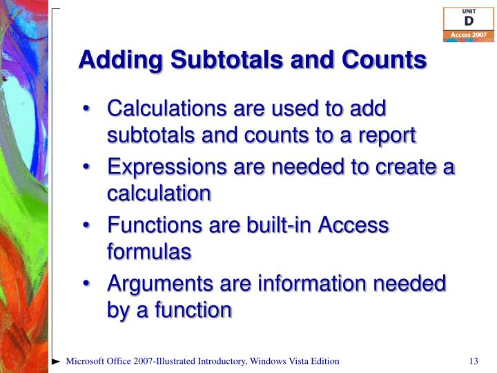 Adding Subtotals and Counts