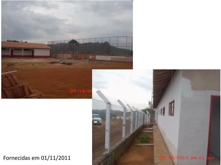 Fornecidas em 01/11/2011