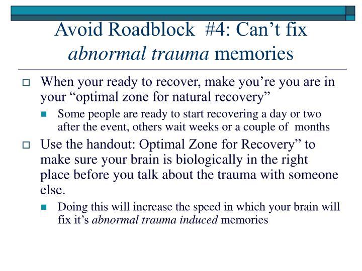 Avoid Roadblock  #4: Can't fix