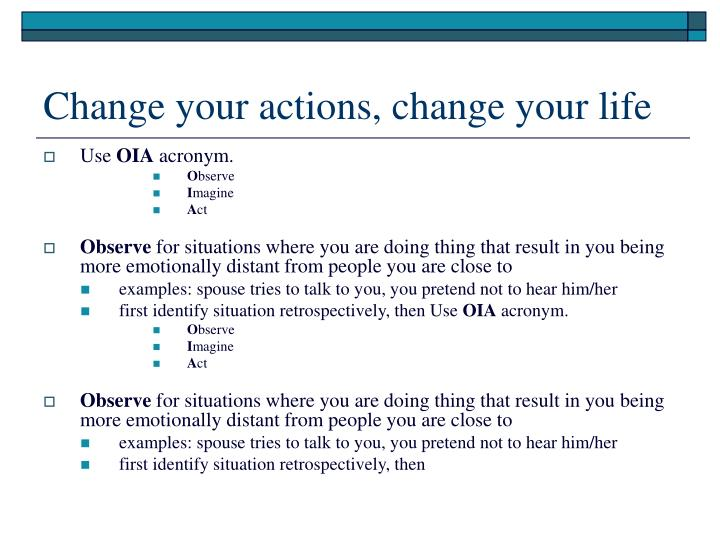 Change your actions, change your life