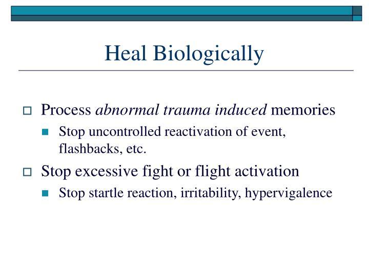 Heal Biologically