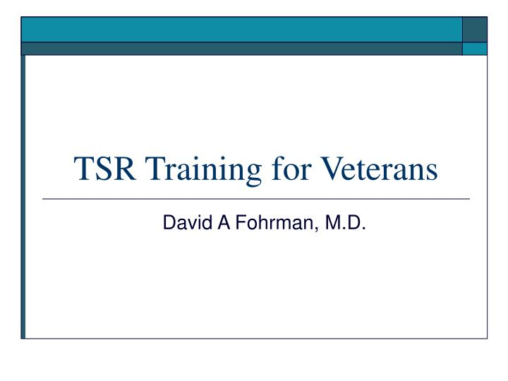 tsr training for veterans
