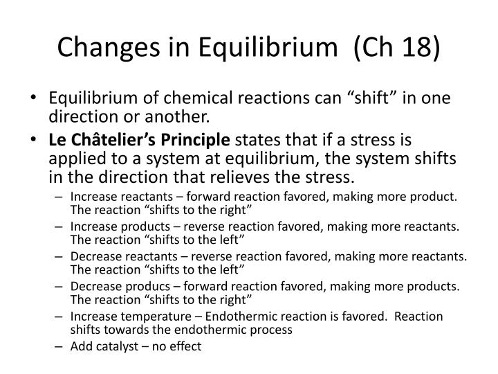 Changes in Equilibrium  (Ch 18)