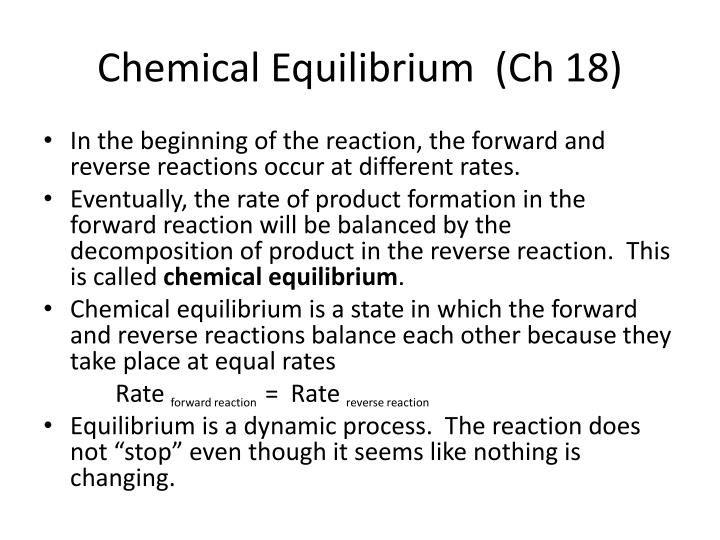 Chemical Equilibrium  (Ch 18)
