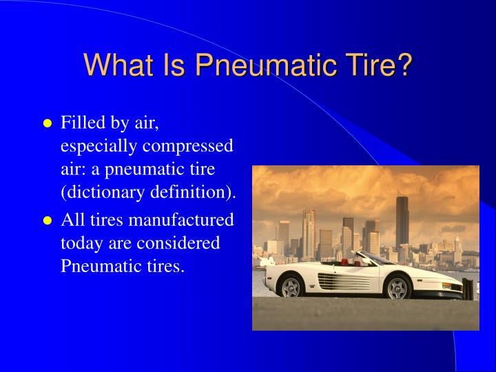 What Is Pneumatic Tire?