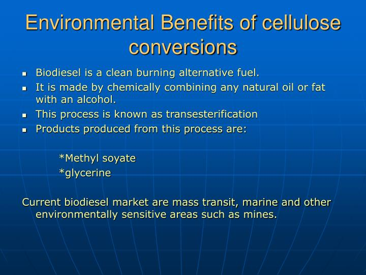 Environmental Benefits of cellulose conversions