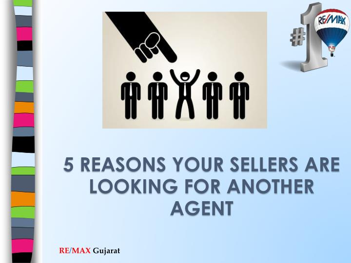 5 Reasons Your Sellers are Looking for another Agent